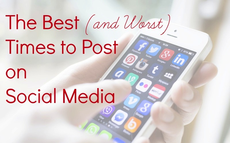The Best (and Worst) Times to Post on Social Media