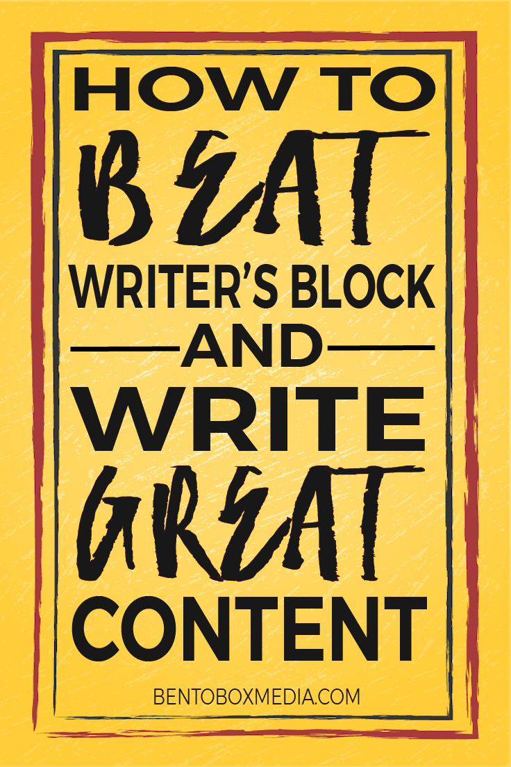 "Graphic reading ""How to Beat Writer's Block and Write Great Content"""